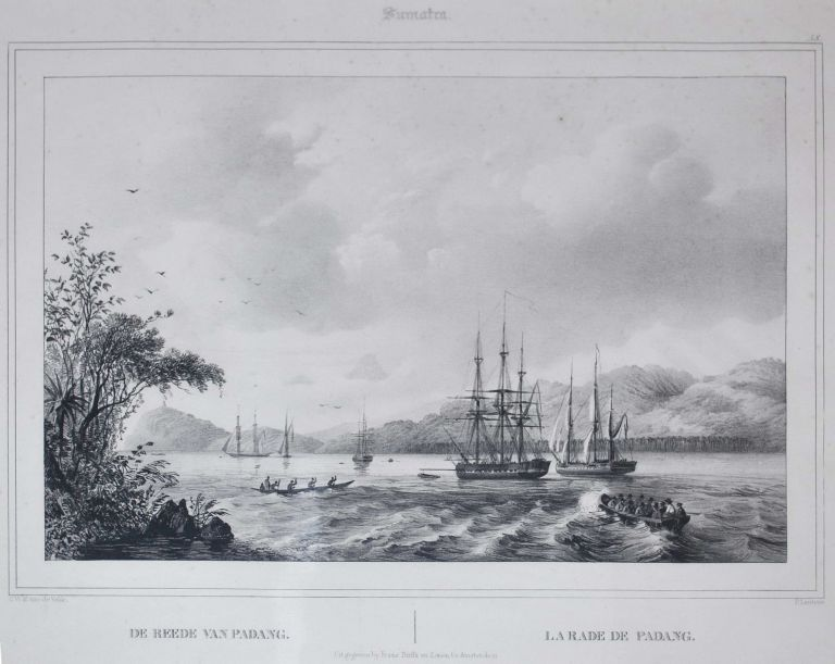 1. Sumatra. De Reede Van Padang [Padang Harbour, Sumatra, Indonesia], and 2. Java. Gezigt Te Ryswyk, Batavia [View Of Rijswijk, Jakarta, Indonesia]. After C. W. M. van de Velde, Dutch.