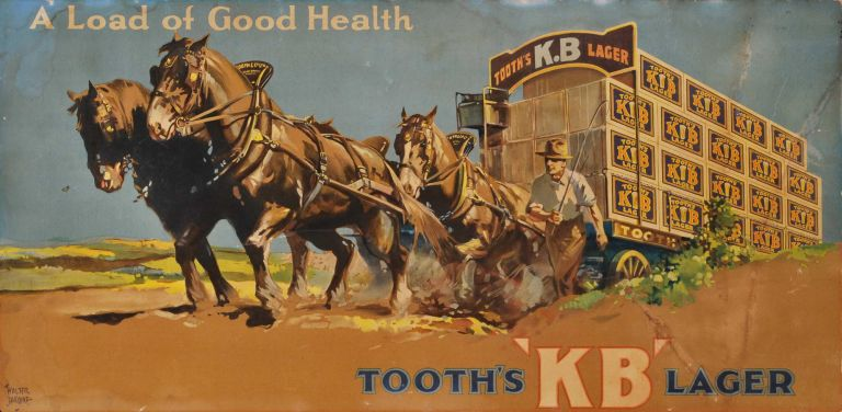 A Load Of Good Health. Tooth's KB Lager. Walter Jardine, Aust.