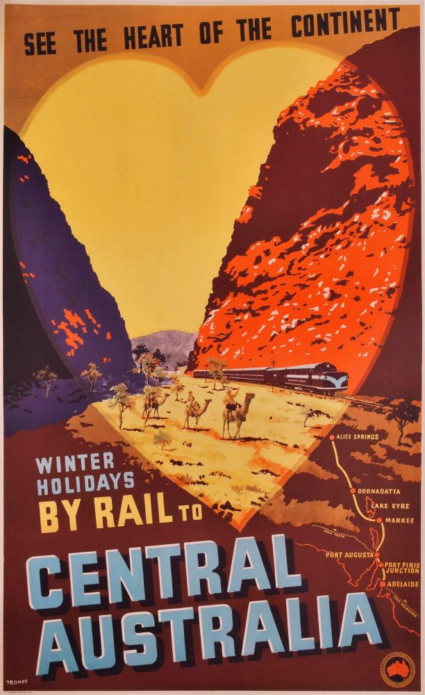 Winter Holidays By Rail To Central Australia. Percy Trompf, Aust.