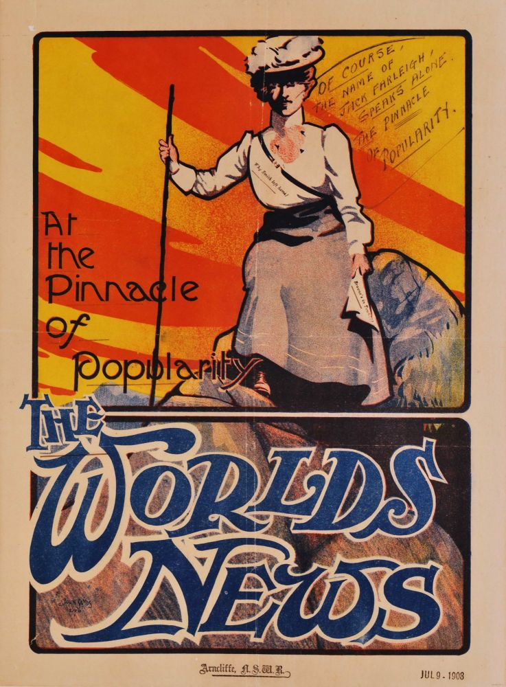 "At The Pinnacle Of Popularity. ""The World's News"". John Sands Ltd, active Aust."