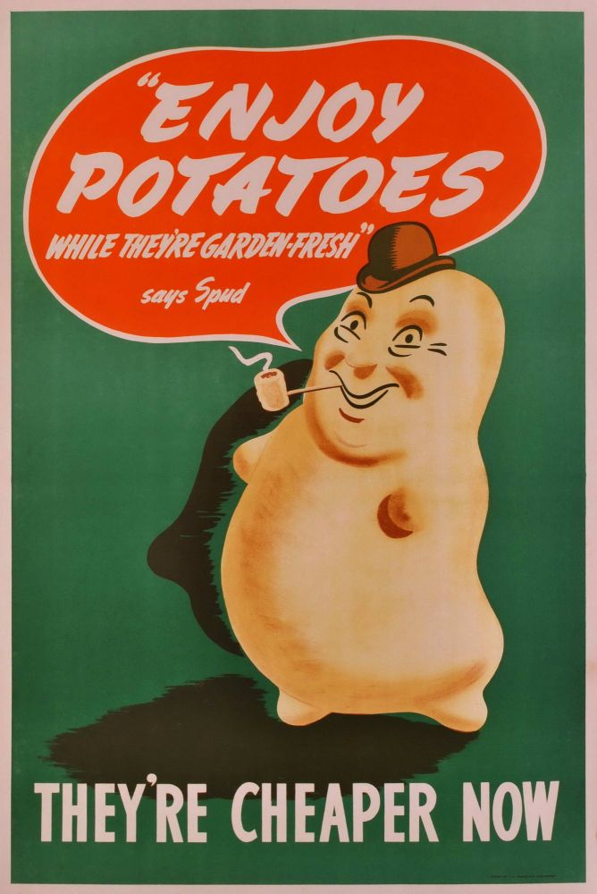 """""""Enjoy Potatoes While They're Garden Fresh"""" Says Spud"""