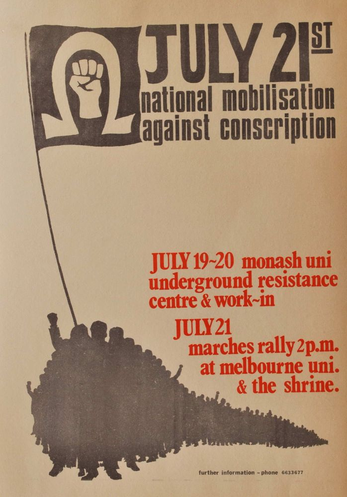 National Mobilisation Against Conscription, July 21st