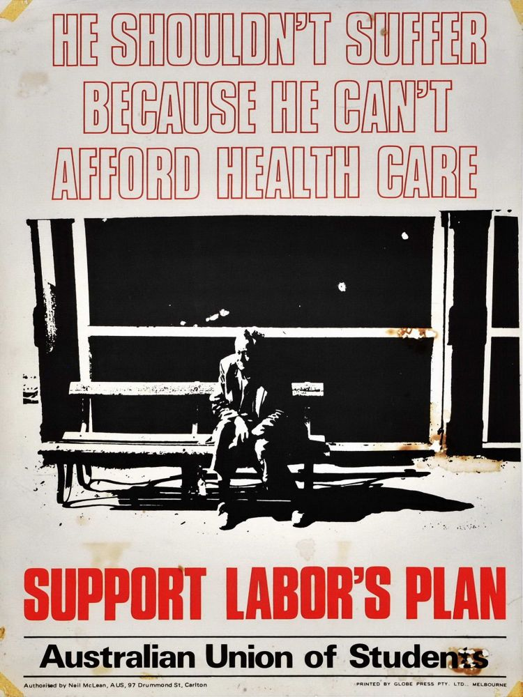 He Shouldn't Suffer Because He Can't Afford Health Care. Support Labor's Plan