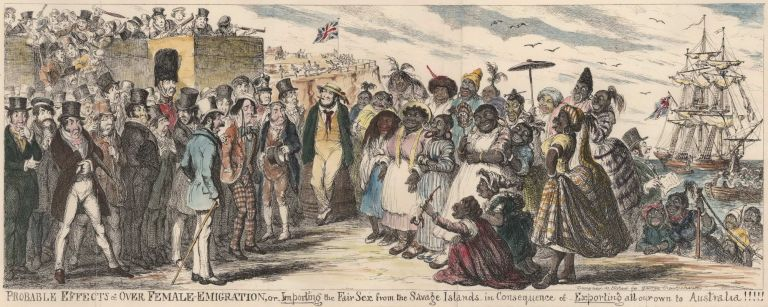 Probable Effects Of Over Female Emigration, Or Importing The Fair Sex From The Savage Islands In Consequence Of Exporting All Our Own To Australia. George Cruikshank, British.