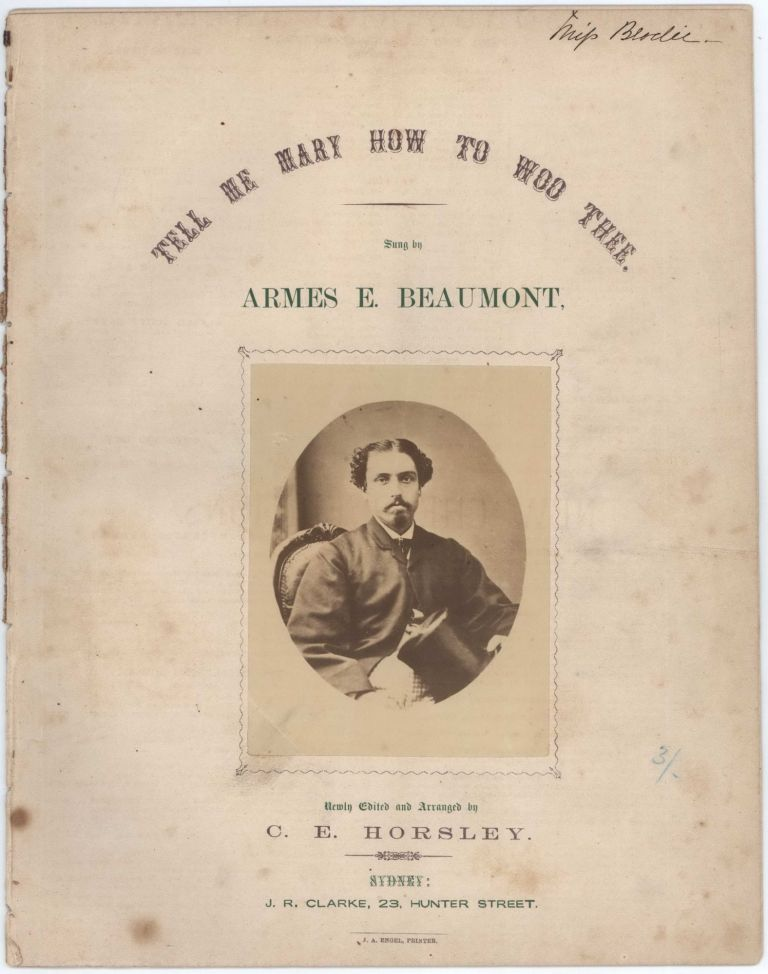 """Tell Me Mary How To Woo Thee"" Sung By Armes E. Beaumont"