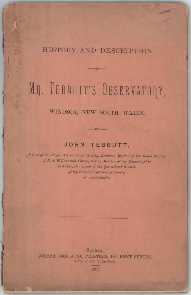 History And Description Of Mr Tebbutt's Observatory, Windsor, New South Wales. John Tebbutt, Aust.