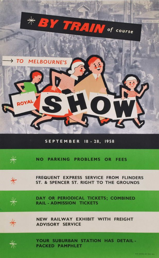 To Melbourne's Royal Show, By Train Of Course