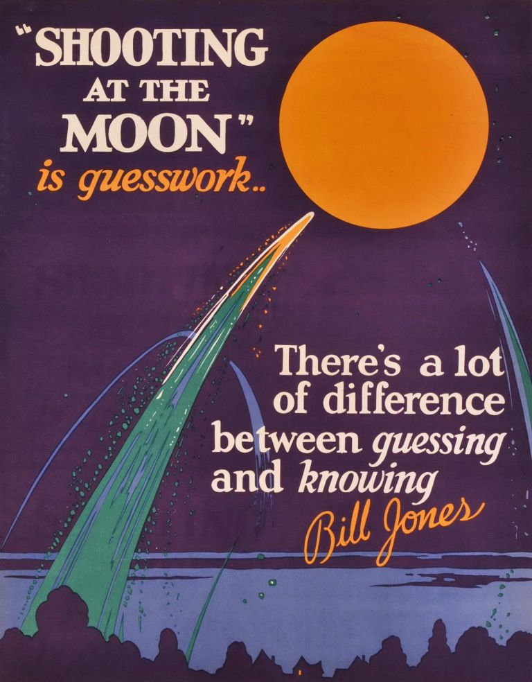 """Shooting At The Moon"" Is Guesswork. There's A Lot Of Difference Between Guessing And Knowing"