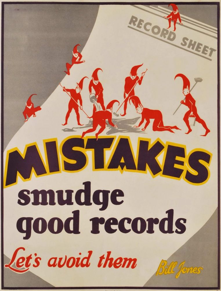 Mistakes Smudge Good Records. Let's Avoid Them