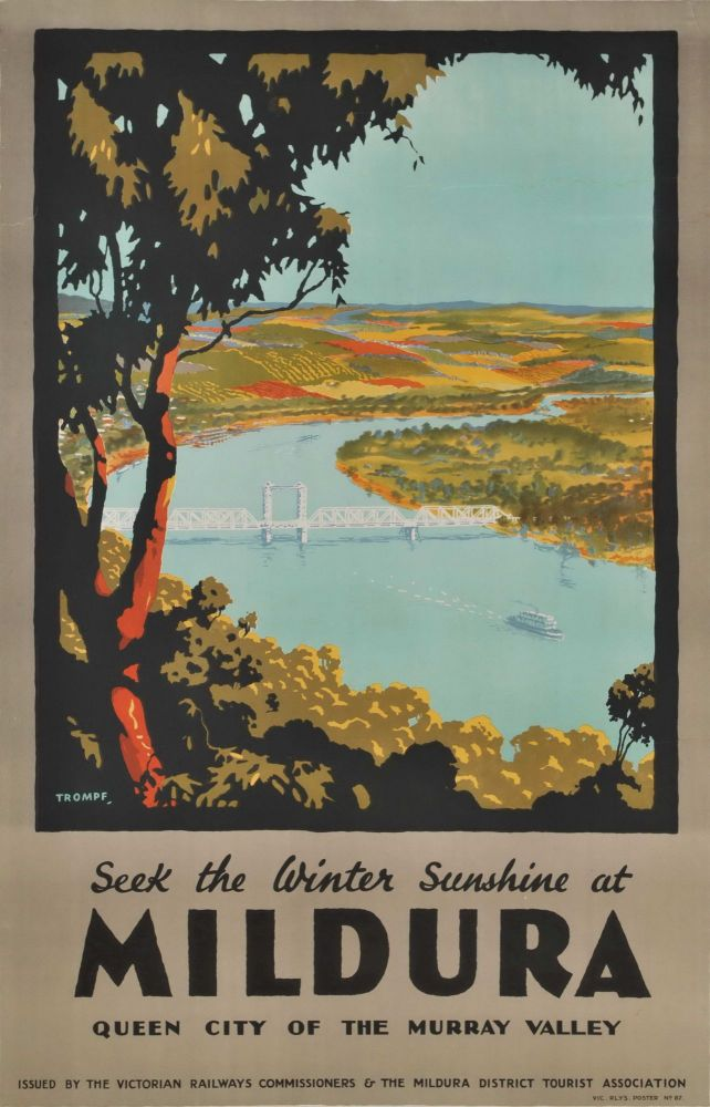 Seek The Winter Sunshine At Mildura, Queen City Of The Murray Valley. Percy Trompf, Aust.