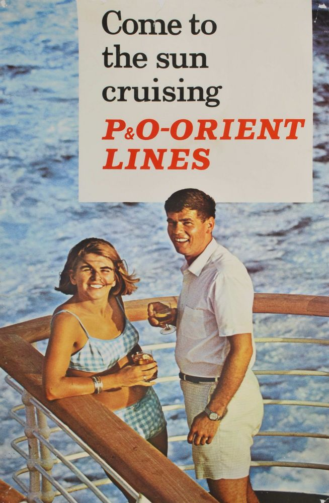 Come To The Sun Cruising P&O Orient Lines