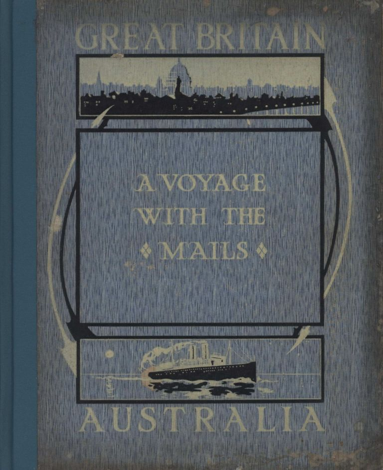 "Prime Minister Billy Hughes [Autograph] In ""A Voyage With The Mails Between Brisbane & London, Australia & Great Britain. A Memento By An Amateur Photographer"""