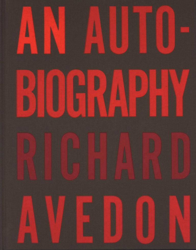 An Autobiography. Richard Avedon, Amer.