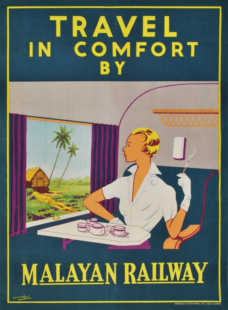 Travel In Comfort By Malayan Railway. J R. Charton, active 1920s–1940s Brit./Malay.
