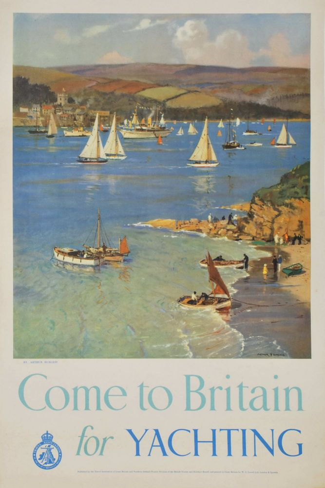 Come To Britain For Yachting. Arthur Burgess, 1879–1957 Aust./Brit.