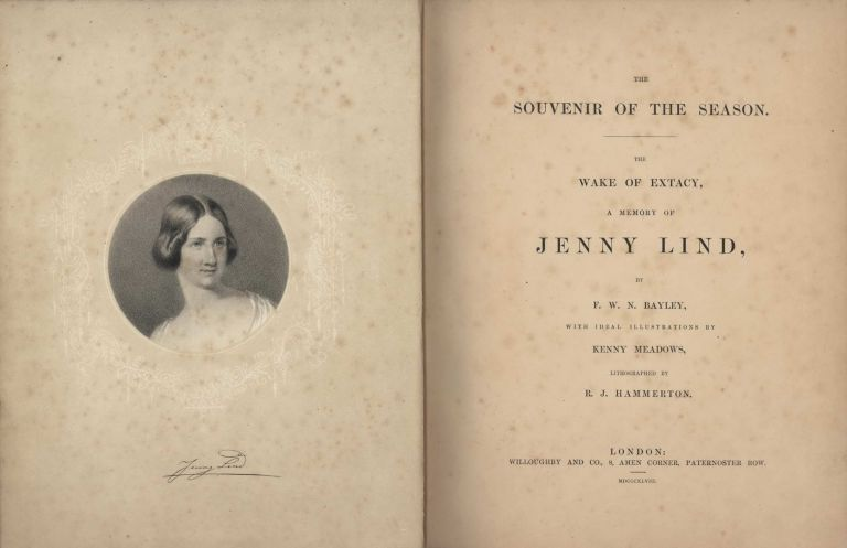The Souvenir Of The Season. The Wake Of Extacy, A Memory Of Jenny Lind [Book]