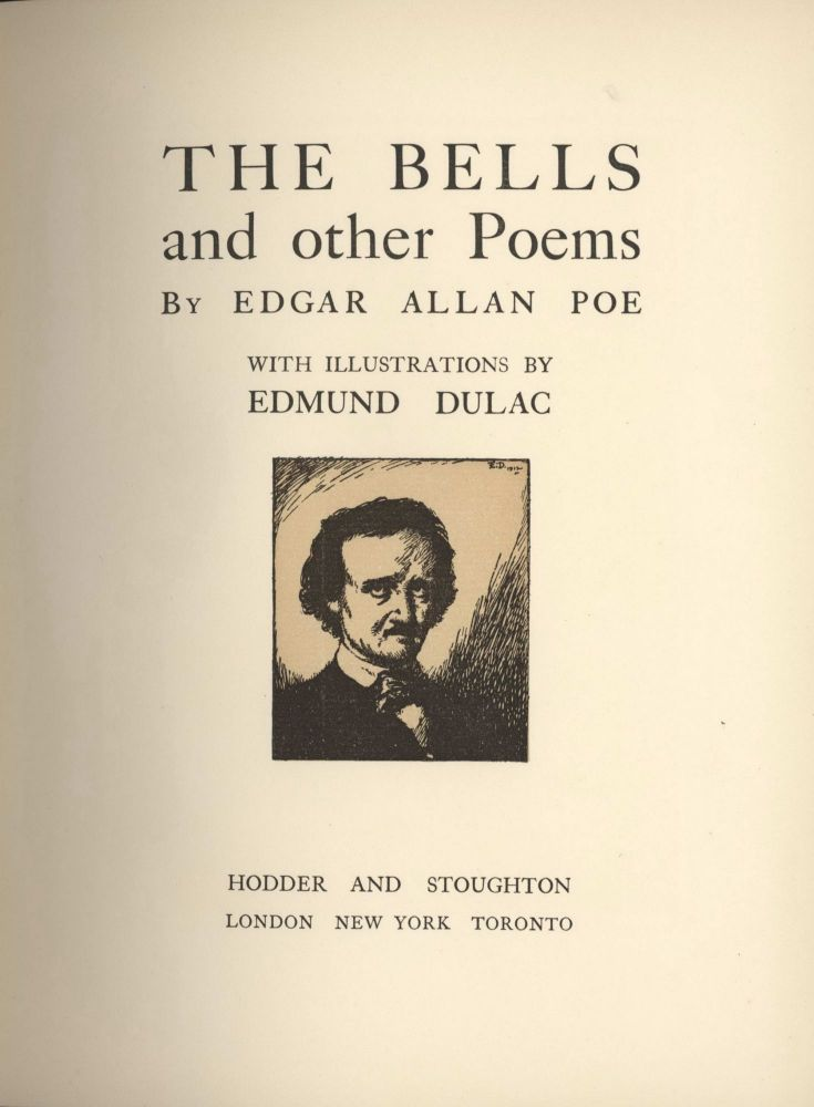 """The Bells And Other Poems"" With Illustrations By Edmund Dulac [Book]. Edgar Allan Poe, 1809–1849 American."