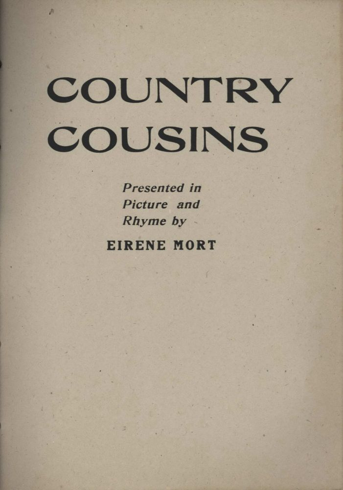 """Country Cousins"" Presented In Picture And Rhyme [Book On Australian Animals]. Eirene Mort, 1879–1977 Aust."