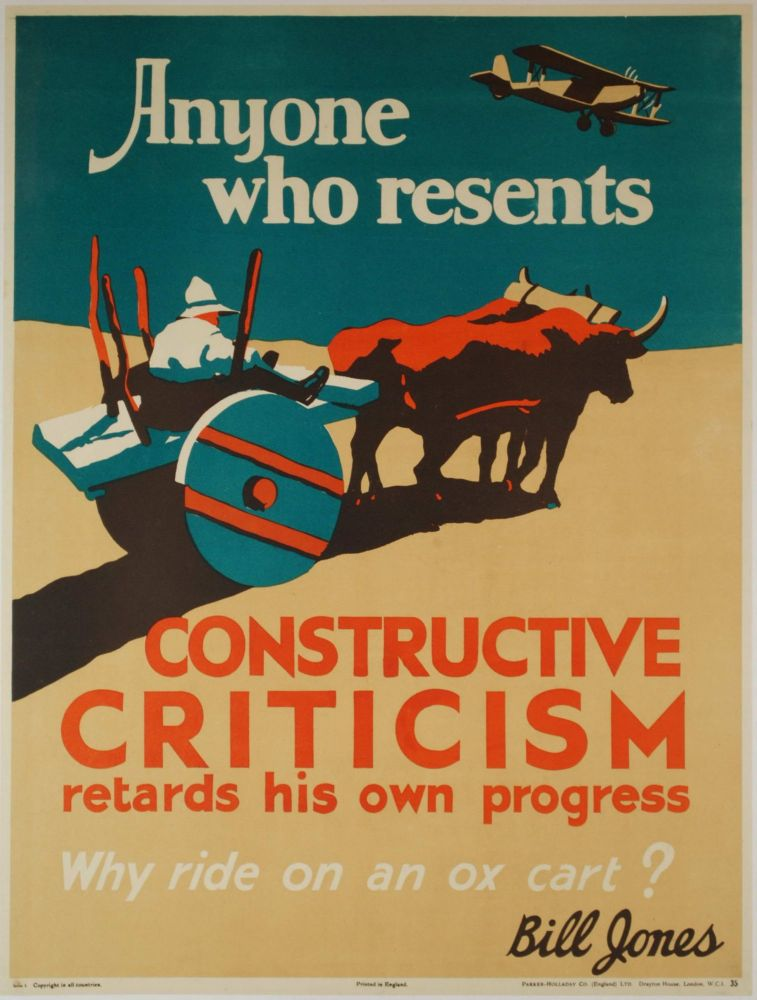 "Bill Jones [Says] ""Why Ride On An Ox Cart? Anyone Who Resents Constructive Criticism Retards His Own Progress"""