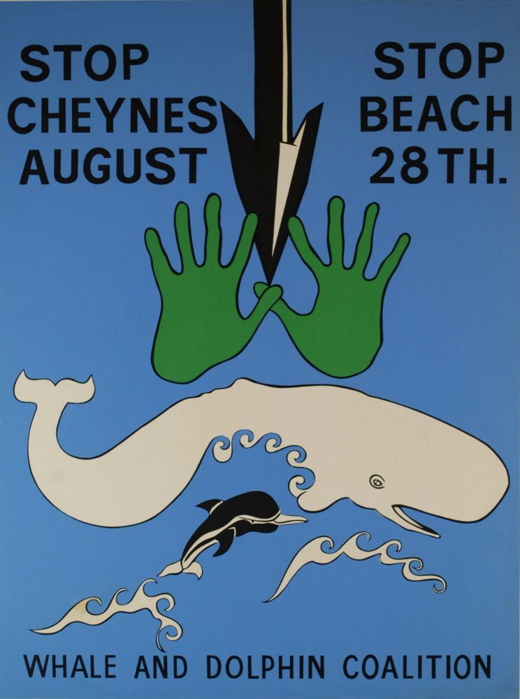 Stop Cheynes Beach, August 28th, Whale And Dolphin Coalition. Peter Wright, 1941–1999 Aust.