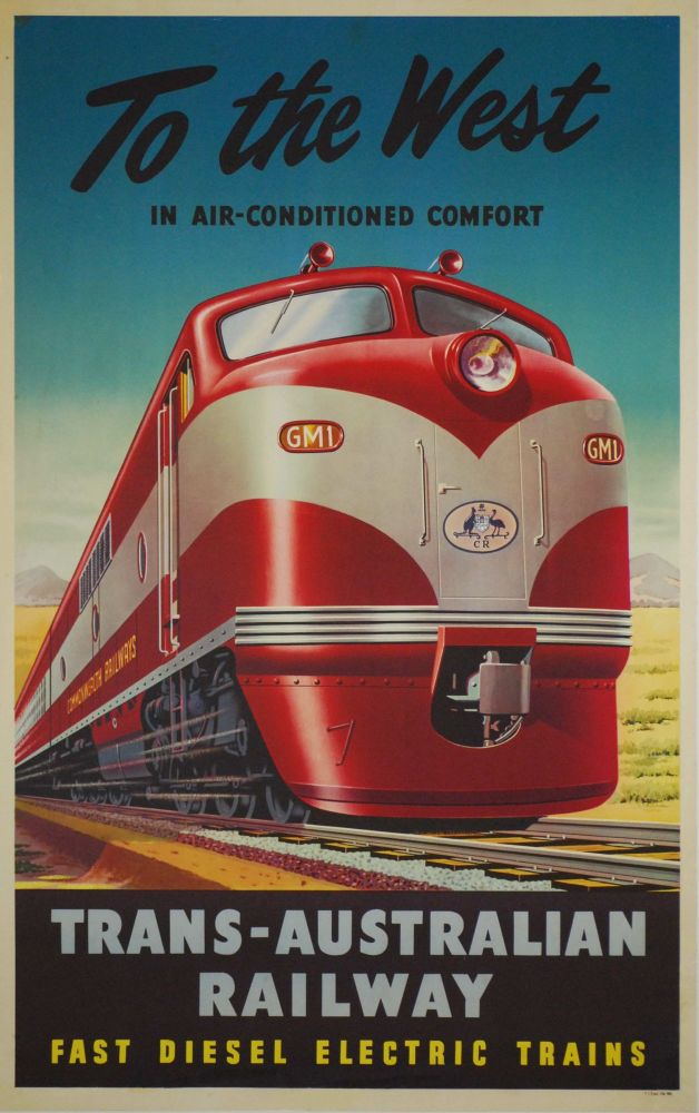 To The West In Air-Conditioned Comfort. Trans-Australian Railway
