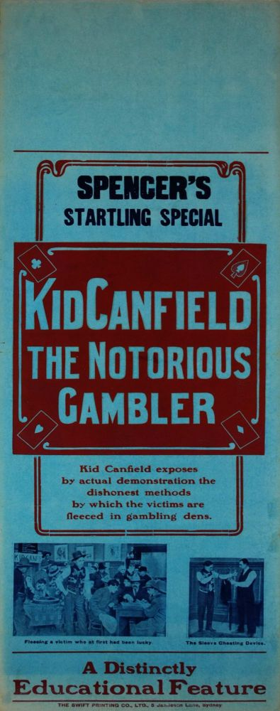 """Kid Canfield, The Notorious Gambler"" [Movie]"