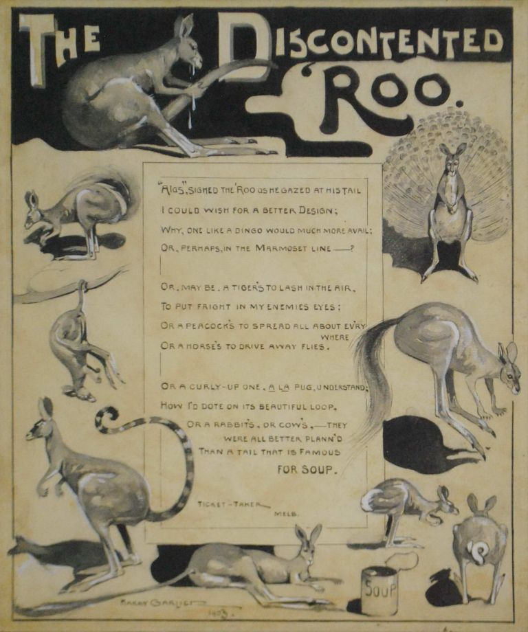 """The Discontented 'Roo"" [Poem]. Harry Garlick, 1878–1910 Aust."