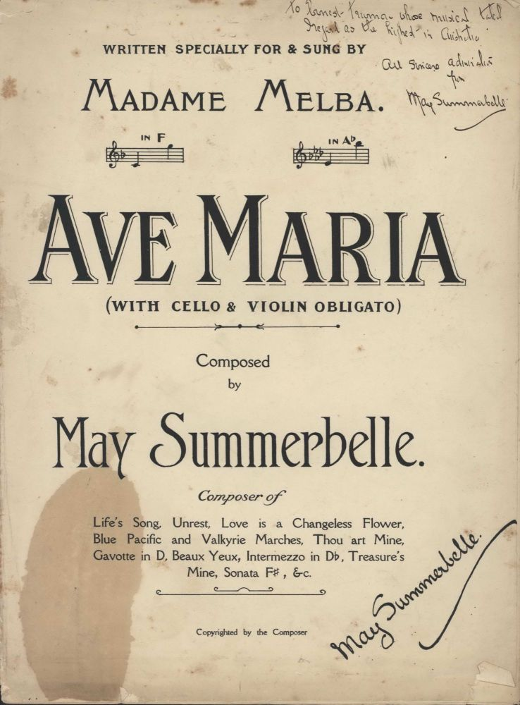 """""""Ave Maria"""" Written Specially For And Sung By Madame Melba"""" and """"Gavotte In D: Swords & Roses Dance"""". May Summerbelle, 1867–1948 Aust."""