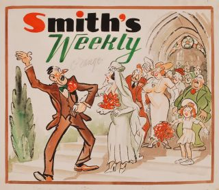"""Smith's Weekly"" (a) ""Are You The Pea Soup?"" and (b) ""Youse Can All Clear Out Now"""