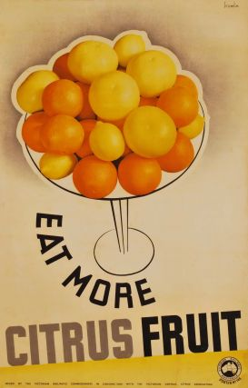 Eat More Citrus Fruit. Gert Sellheim, Australian.