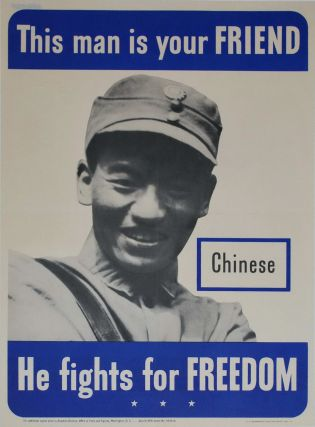 This Man Is Your Friend. He Fights For Freedom. Chinese