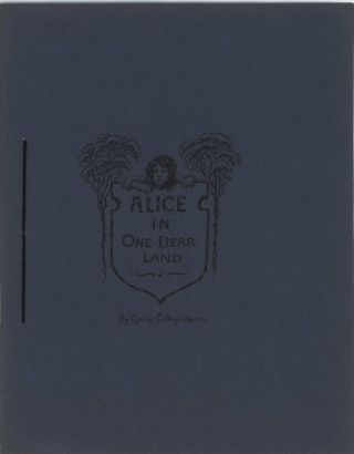 """Alice In One Dear Land"" and ""Through The Joke In Class"". George Collingridge, British/Australian."