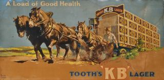 A Load Of Good Health. Tooth's KB Lager. Walter Jardine, Aust