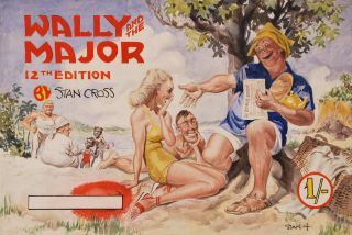 Wally And The Major, 12th Edition. Stan Cross, Aust