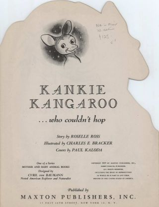 """Kankie Kangaroo, Who Couldn't Hop"""