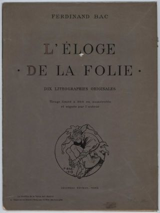 L'Éloge De La Folie: Dix Lithographs Originales (Praise Of Folly)