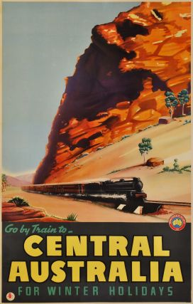 Go By Train To Central Australia