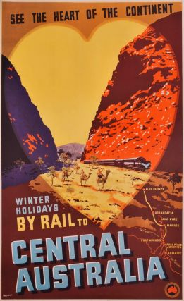Winter Holidays By Rail To Central Australia. Percy Trompf, Aust