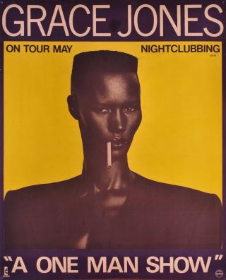 "Grace Jones ""A One Man Show"""