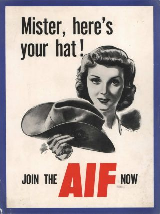 Mister, Here's Your Hat! Join The AIF Now. R H. James