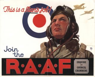 This Is A Man's Job! Join The RAAF. Walter Jardine, Aust
