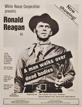 White House Corporation Presents Ronald Reagan In 'A Man Walks Over Dead Bodies'