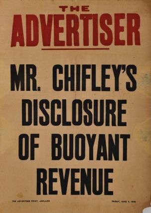 """The Advertiser."" Mr Chifley's Disclosure Of Buoyant Revenue"