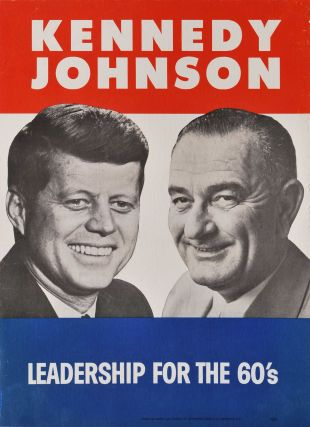 Kennedy Johnson. Leadership For The 60's