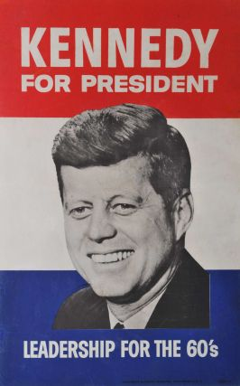 Kennedy For President. Leadership For The 60's