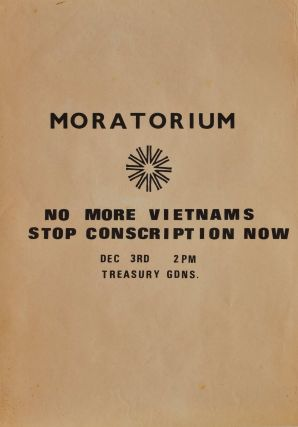 Moratorium. No More Vietnams, Stop Conscription Now