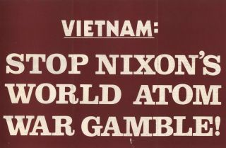 Vietnam: Stop Nixon's World Atom War Gamble!