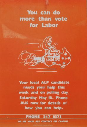 You Can Do More Than Vote For Labor