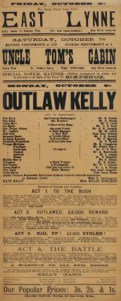 """Outlaw Kelly"", ""East Lynne"" and ""Uncle Tom's Cabin"" [Stage Performances]"