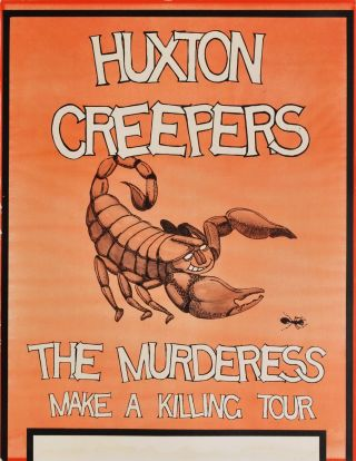 Huxton Creepers, The Murderess. Make A Killing Tour